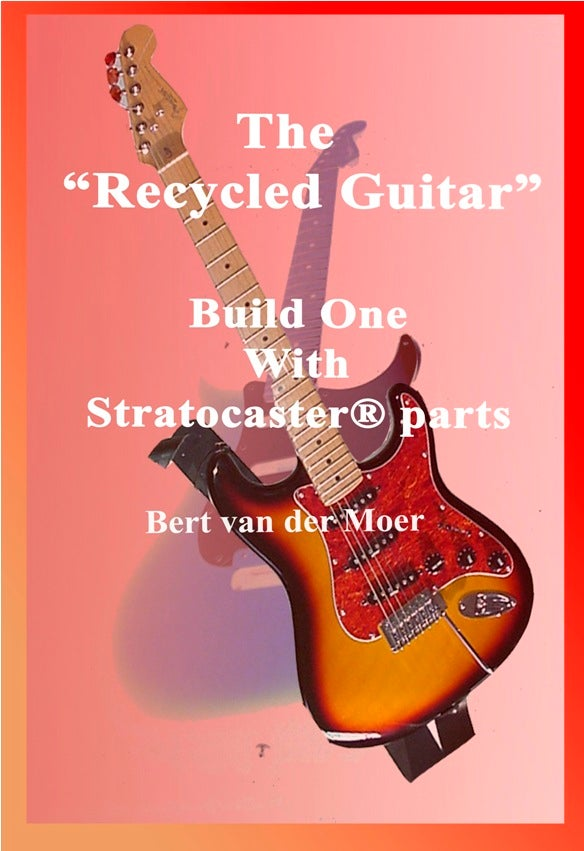 Image of Build the Recycled Guitar with Stratocaster parts
