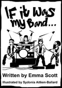Image of If It Was My Band... the book