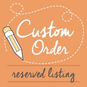 Image of Custom listing for Sarah Craig