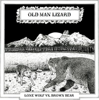 Image of OLD MAN LIZARD - LONE WOLF vs BROWN BEAR ltd digipak