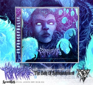 Image of COPROCEPHALIC - The Oath Of Relinquishment CD