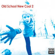 Image of Various - Old School New Cool 2 CD