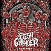 Image of Flesh Grinder – Necrofiles 7