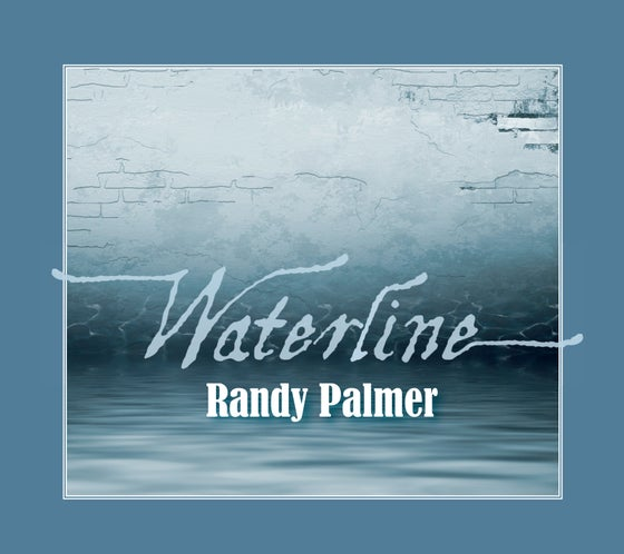 Image of Randy Palmer 'Waterline' CD