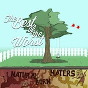 Image of The Best of The Worst - Natural Born Haters EP