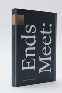 Image of Ends Meet: Essays on Exchange