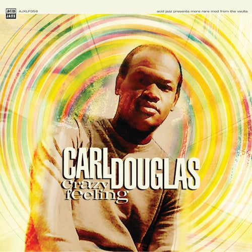 Image of Carl Douglas - Crazy Feeling Vinyl (LP or CD)