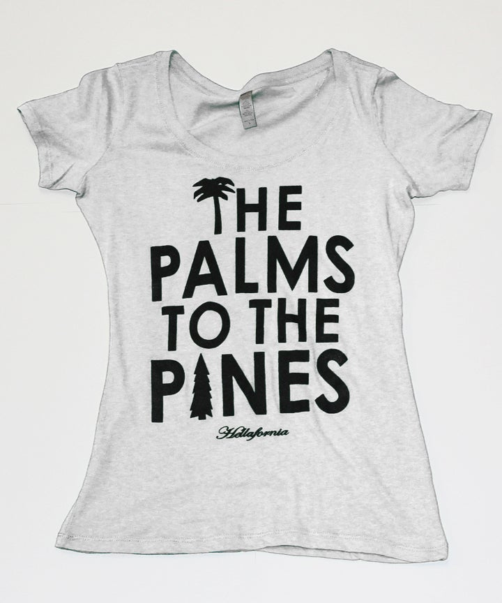 Image of Hellafornia Palms To The Pines (Womens)
