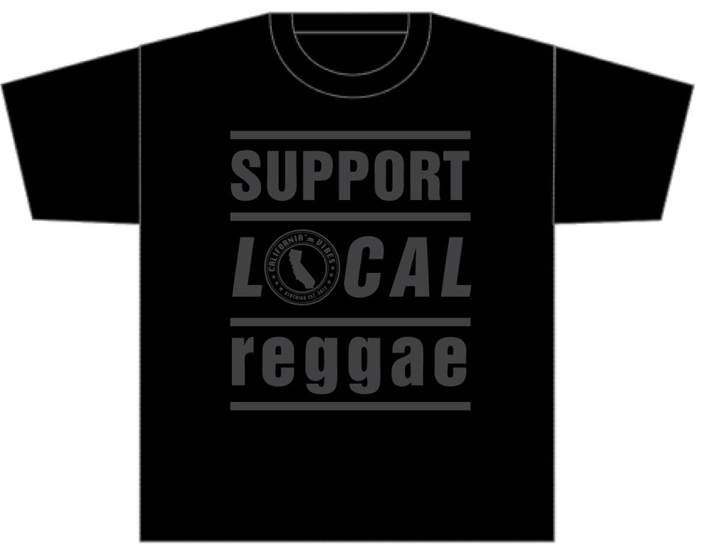 Image of SUPPORT LOCAL REGGAE BLACKOUT SHIRT
