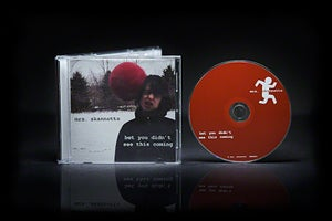 "Image of ""bet you didn't see this coming"" CD 2006"