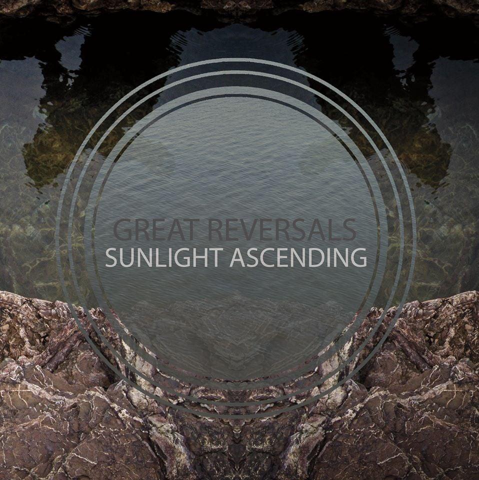 """Image of Great Reversals / Sunlight Ascending - Split 7"""""""