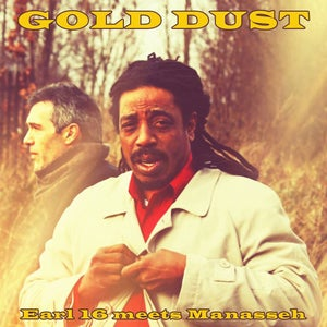 Image of GOLD DUST - Earl 16 meets Manasseh (LP digital download only)