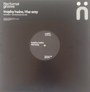 Image of Trophy Twins - The Way (Original Test Press)