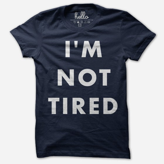 Image of Hello Apparel I'm Not Tired Tee - Navy Blue