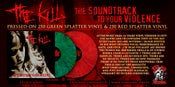 Image of The Kill - Soundtrack To Your Violence 1 Sided Lp