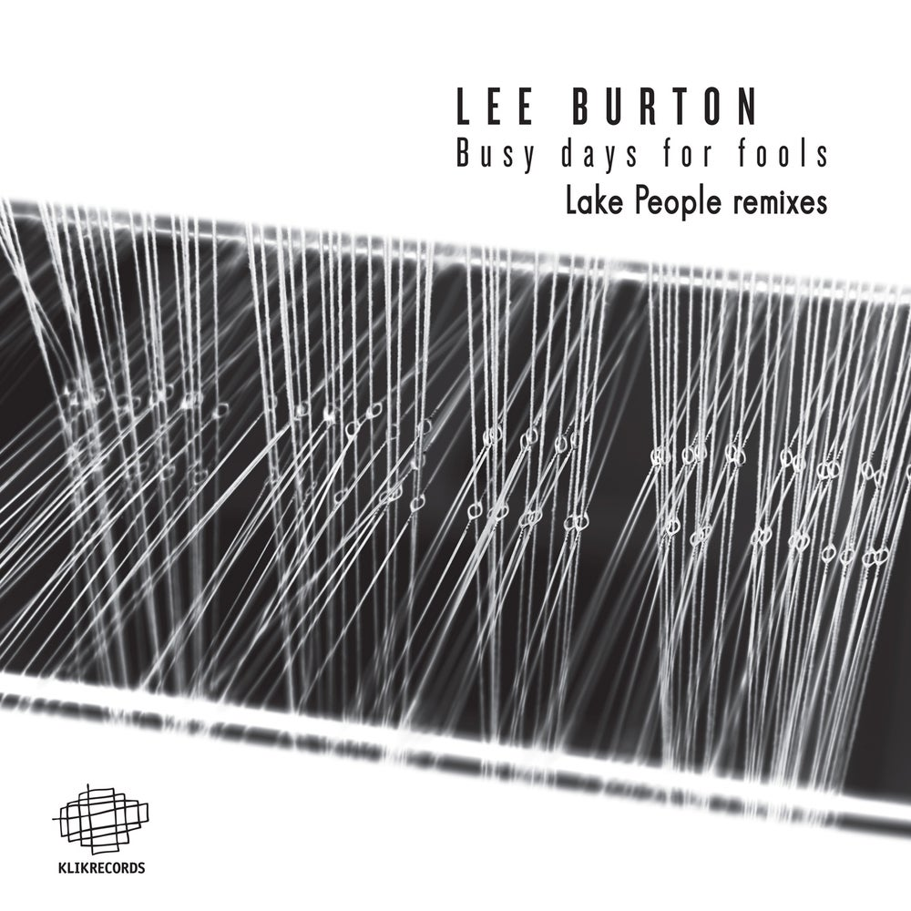 """Image of Lee Burton - Busy Days For Fools Lake People Remixes 12"""""""
