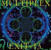 Image of Exit 13 / Multiplex - Split 7'ep