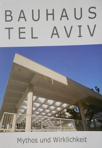 Image of Bauhaus Tel Aviv: Mythos und Wirklichkeit — Book