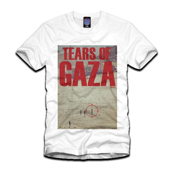 Image of Tears of Gaza Tee *NEW 100% CHARITY*