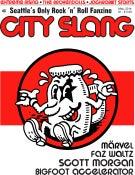 Image of CITY SLANG 'ZINE #1 - Seattle's Only Rock 'n' Roll Fanzine