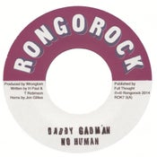 Image of Daddy Gadman - No Human 7""