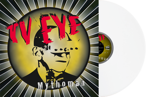 Image of TV Eye - Mythoman LP (white vinyl)