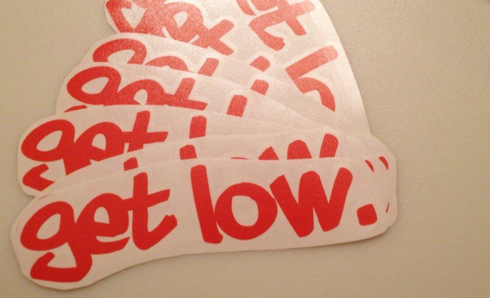 Image of Get Low Sticker