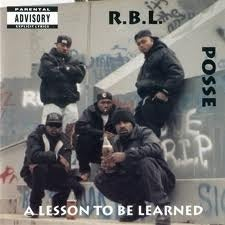 Image of RBL POSSE - A Lesson To Be Learned (Album)