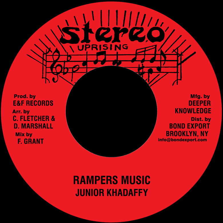 "Image of Junior Khadaffy - Rampers Music 7"" (Stereo Uprising)"