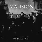 Image of MANSION - We Shall Live (2014) MCD