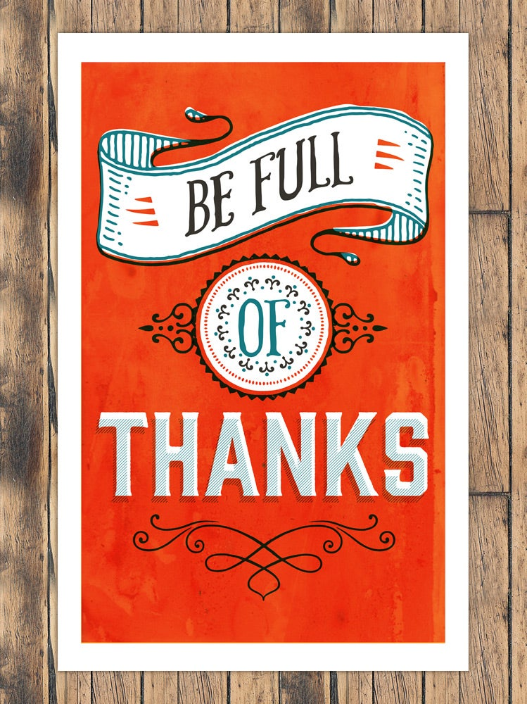 Image of Be Full of Thanks | PRINT