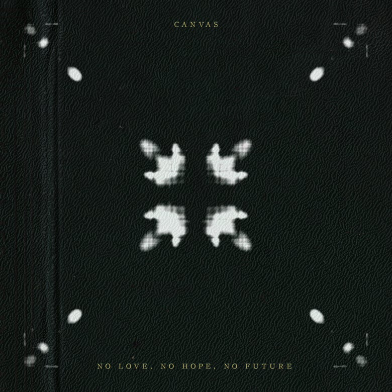 Image of Canvas - 'No Love, No Hope, No Future' CD