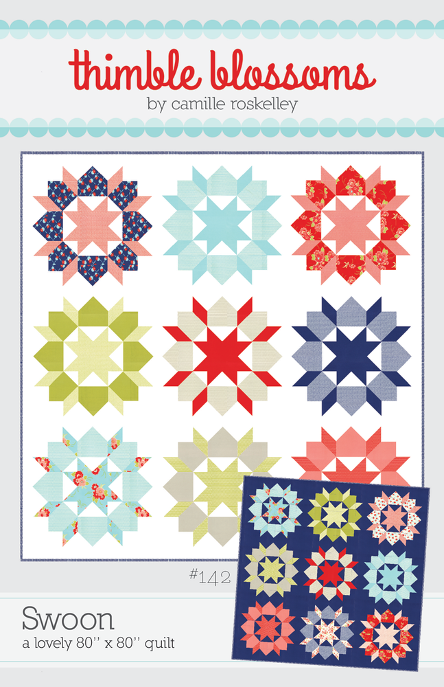 Thimble Blossoms Swoon Pattern 142 Pdf Pattern