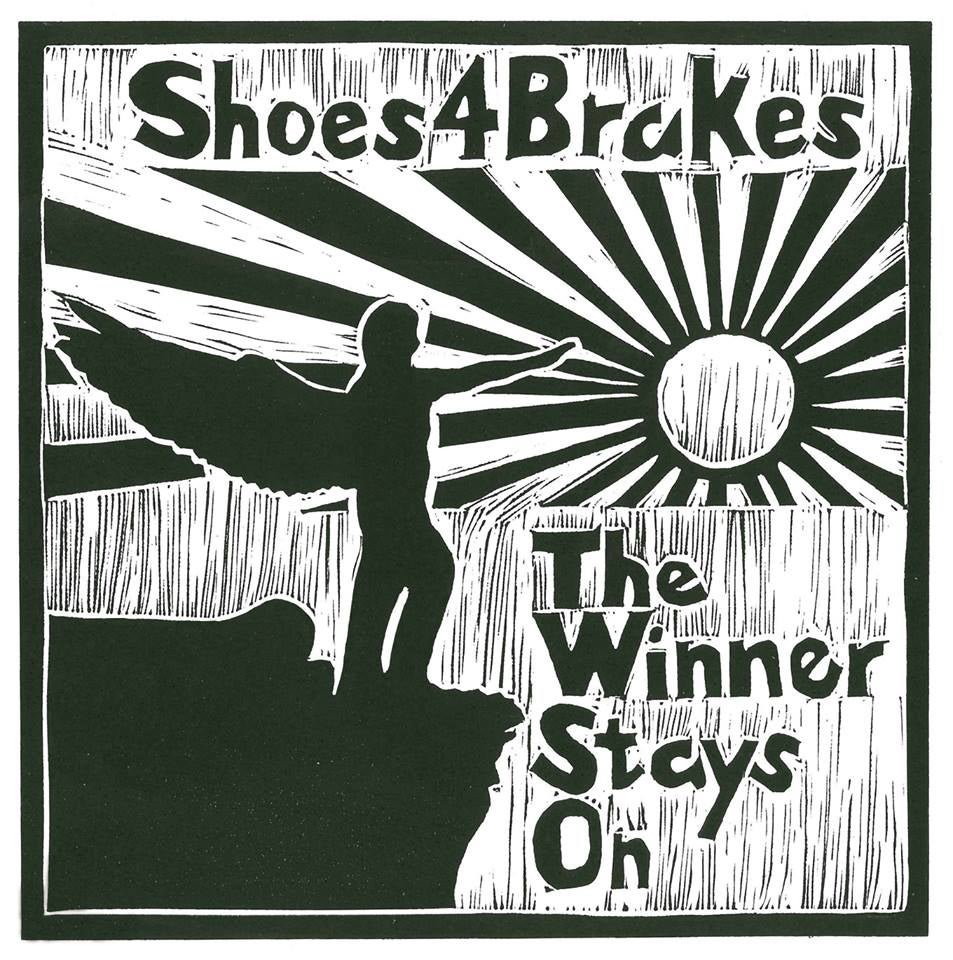 Image of Shoes4Brakes - The Winner Stays On