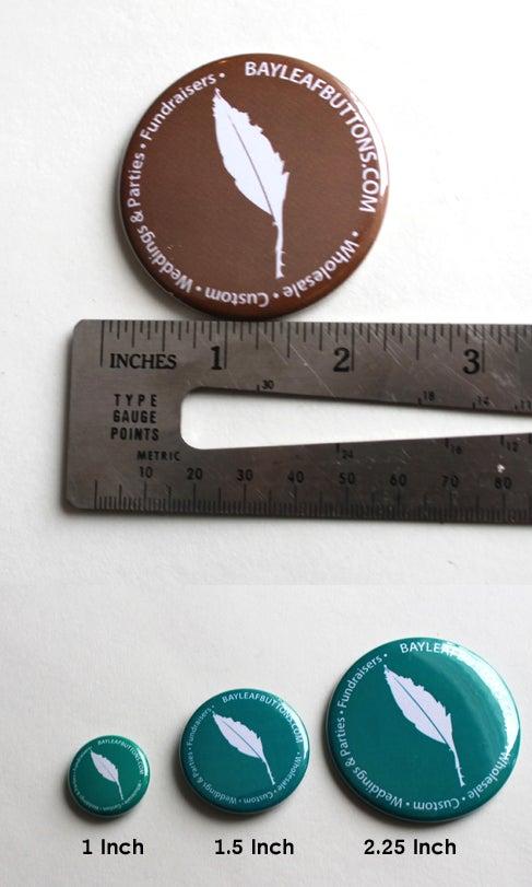 "Image of 100 Custom 2.25"" Inch Pins"