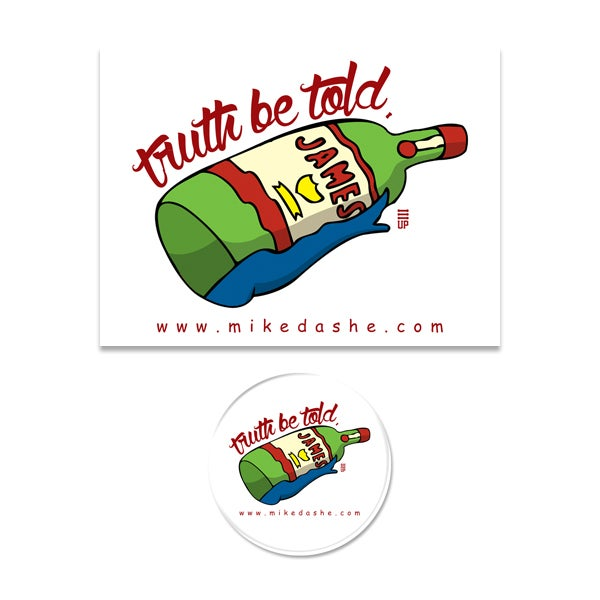 Image of Truth Be Told Stickers & Pins
