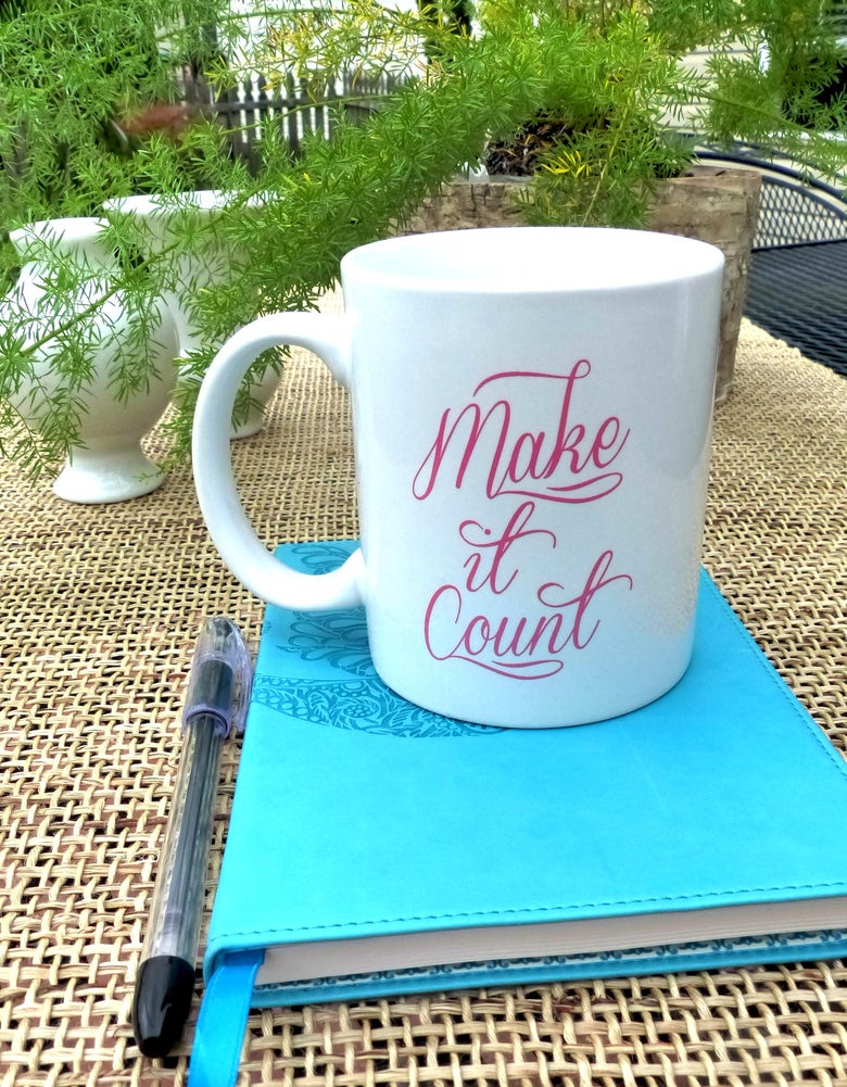 Image of Make It Count Coffee Mug