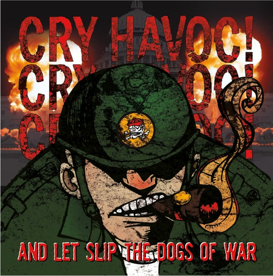 "Image of CRY HAVOC! - ""LET SLIP THE DOGS OF WAR "" CD"
