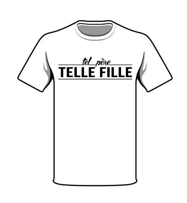 t shirt tel p re telle fille basic tel p re tel fils. Black Bedroom Furniture Sets. Home Design Ideas