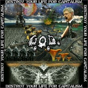 "Image of G.O.D. ""Destroy Your Life For Capitalism"" 7"""