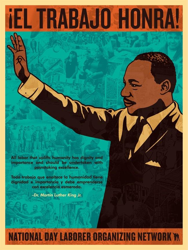 Image of ¡El Trabajo Honra! - Martin Luther King Jr. Poster