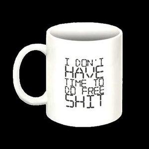 Image of Free Shit Mug