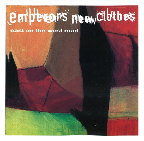 Image of Emperor's New Clothes - East On The West Road - CD Album