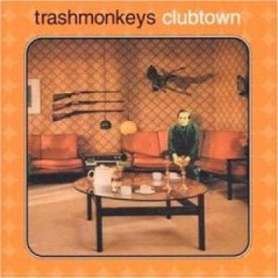 Image of The Trashmonkeys - Clubtown CD Album