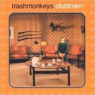 Image of The Trashmonkeys - Clubtown CD Album