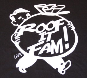 Image of Roof It Fam! T-shirt [Black] (Limited Edition)