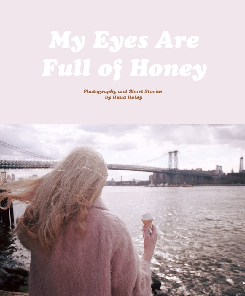 "Image of ""My Eyes Are Full of Honey"" Photography Book"