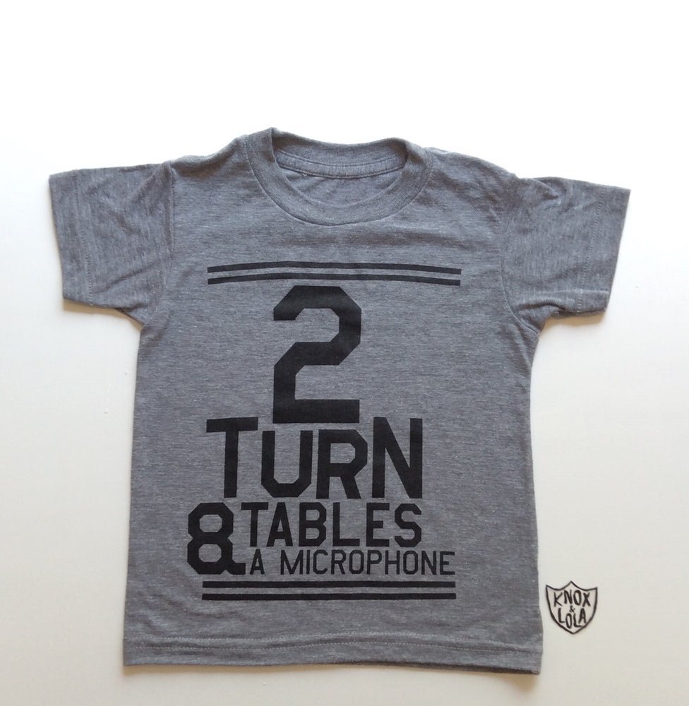 Image of 2 Turntables & A Microphone Tee