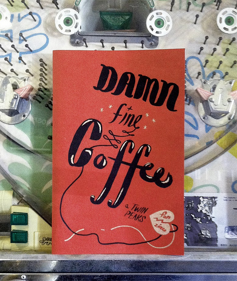 Image of Damn Fine Coffee! A Twin Peaks Fan Zine