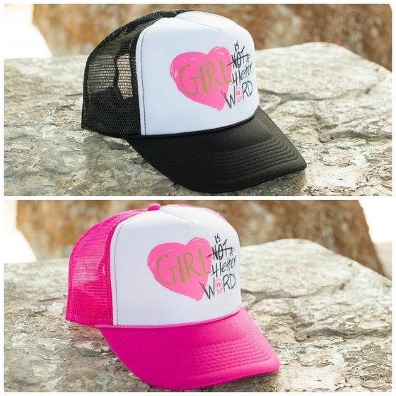 Image of Girl is NOT a 4 Letter Word Trucker Hat